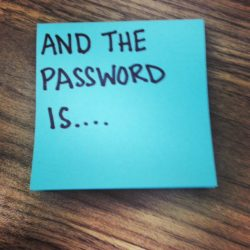 and the password is...